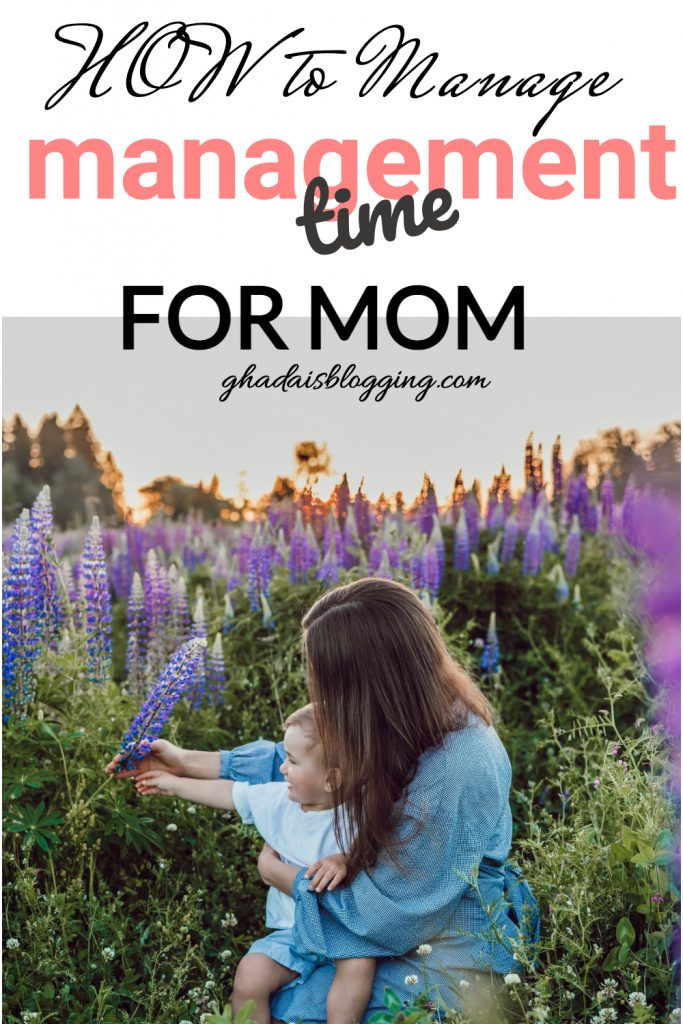 how to time management for mom aat home